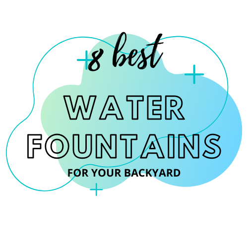 8 best Water Fountains for your backyard